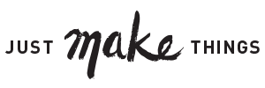 Just Make Things | Branding for Makers