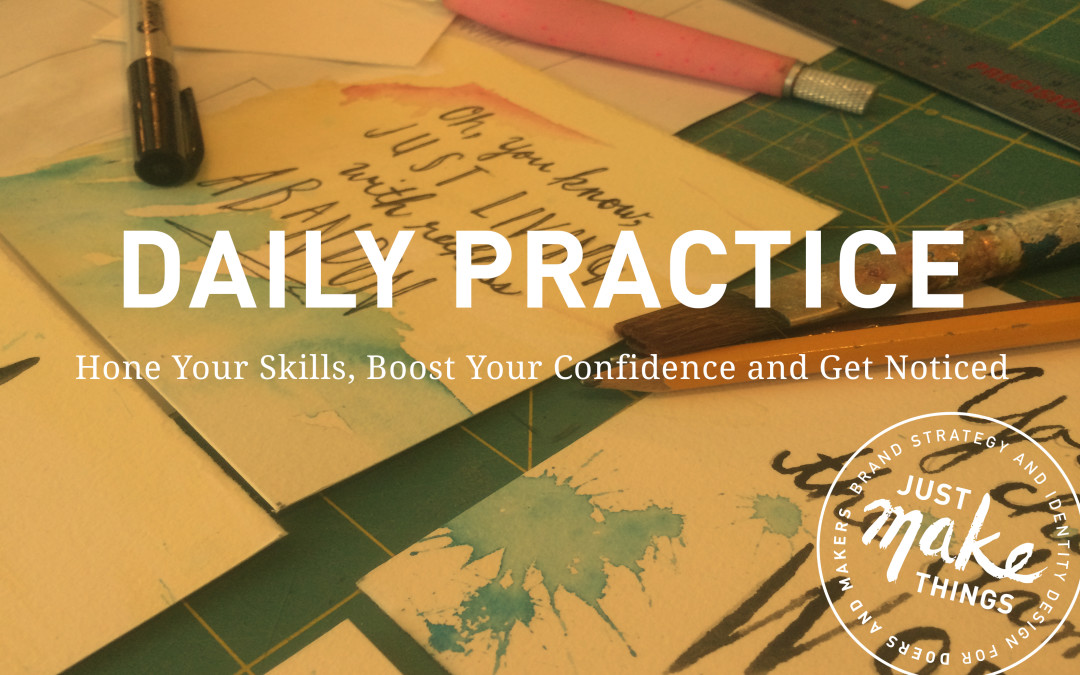 Hone Your Skills And Boost Your Confidence With Daily Practice The